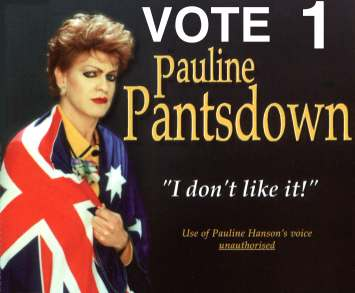 Vote 1 Pauline Pantsdown in the NSW Senate